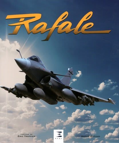 "The ""Rafale"" Book By André Bréand"