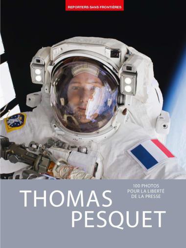 """Livre """"100 photos pour la liberté de la presse : Thomas Pesquet"""""""