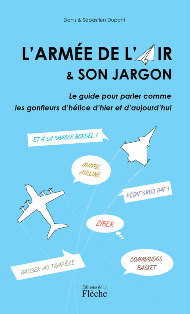 """Livre : """"L'Armée de l'air & son jargon"""""""