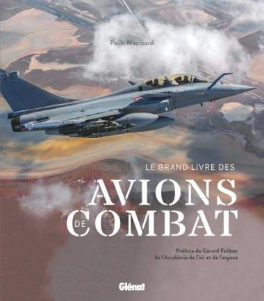 Livre. « Le Grand Livre des avions de combat », deuxième édition