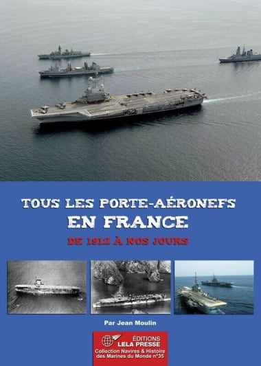 """Bookcover """"Every aircraft carrier in France, from 1912 to today"""""""
