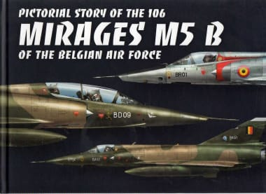 """Book. """"Pictorial Story of the Mirages M5 B of the Belgian Air Force"""""""